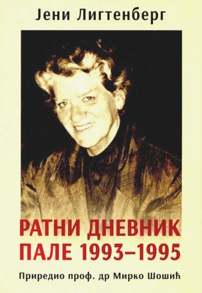 Јени Лигтенберг – Ратни дневник Пале 1993-1995
